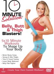 10 minute solution belly butt and thigh blasters dvd